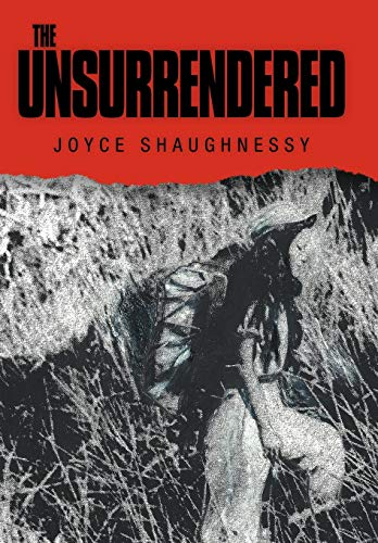 The Unsurrendered: Joyce Shaughnessy