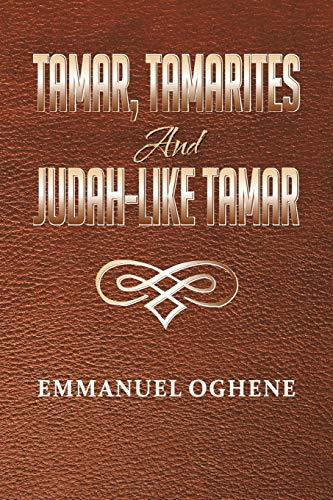 9781479764976: Tamar, Tamarites and Judah-like Tamar