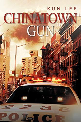 9781479766918: Chinatown Gun