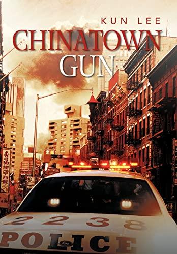 9781479766925: Chinatown Gun