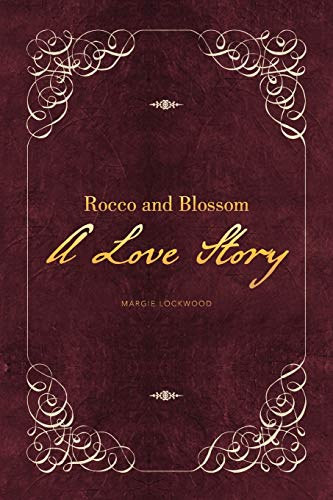 9781479767823: Rocco and Blossom A Love Story