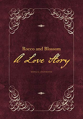 9781479767830: Rocco and Blossom a Love Story