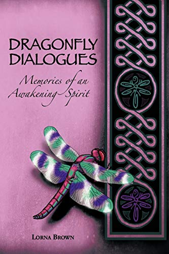 Dragonfly Dialogues: Lorna Brown