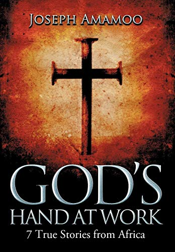9781479769100: God's Hand at Work: 7 True Stories from Africa