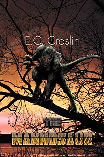 The Mannosaur: E. C. Croslin