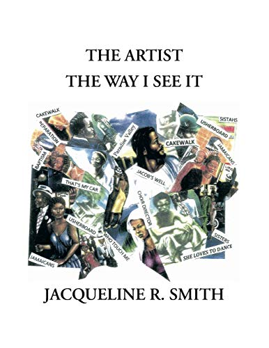 The Artist the Way I See It: Jacqueline R. Smith