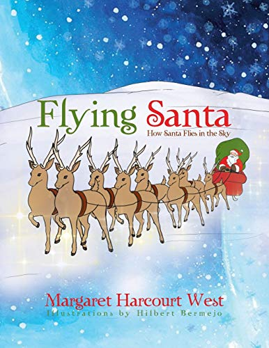 9781479771332: Flying Santa: How Santa Flies in the Sky