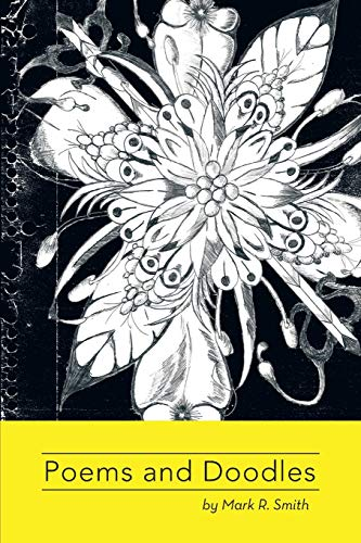 9781479772070: Poems and Doodles: by Mark Smith