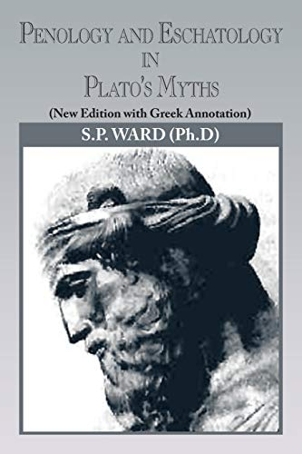 9781479772711: Penology and Eschatology in Plato's Myths: (New Edition with Greek Annotation)