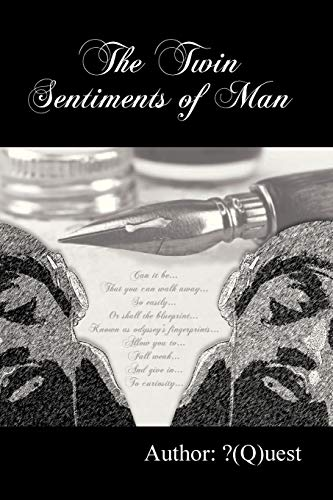 9781479772865: The Twin Sentiments of Man