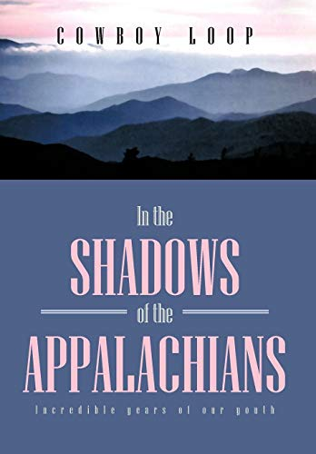 In the Shadows of the Appalachians: Cowboy Loop