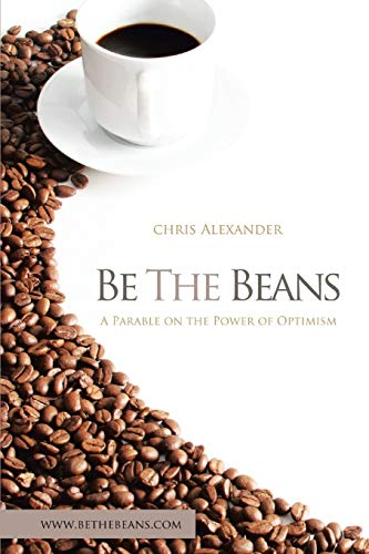 9781479774456: Be the Beans: A Parable on the Power of Optimism