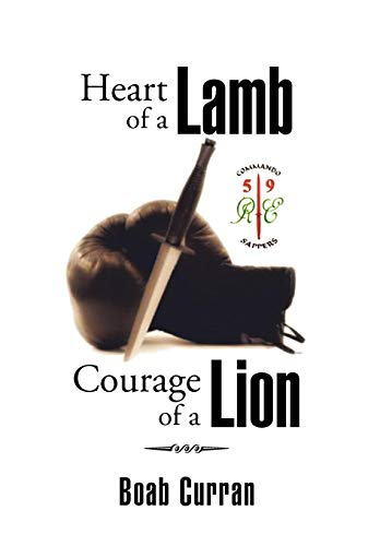 Heart of a Lamb Courage of a: Curran, Boab