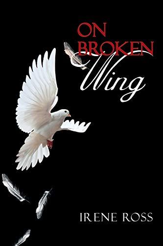 9781479775804: On Broken Wing