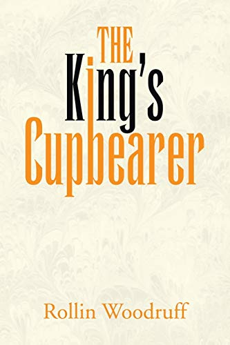 9781479777792: The King's Cupbearer