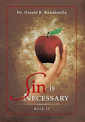 9781479778560: Sin Is Necessary Book II