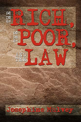 9781479779116: The Rich, the Poor, and the Law
