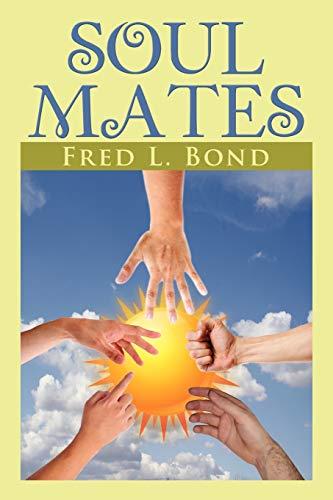 SOUL MATES: Fred L. Bond