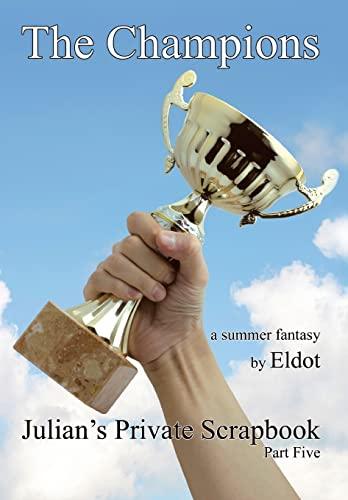 The Champions: Julians Private Scrapbook: Eldot