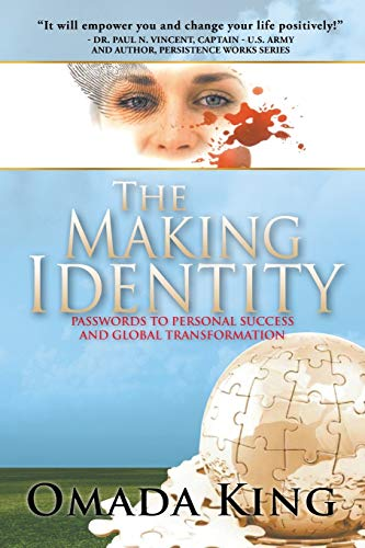 9781479781171: The Making Identity: Passwords to Personal Success and Global Transformation