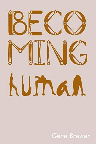 9781479781546: Becoming Human