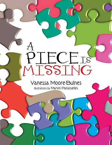 9781479782338: A Piece Is Missing