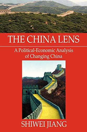 9781479782604: The China Lens A Political-Economic Analysis of Changing China