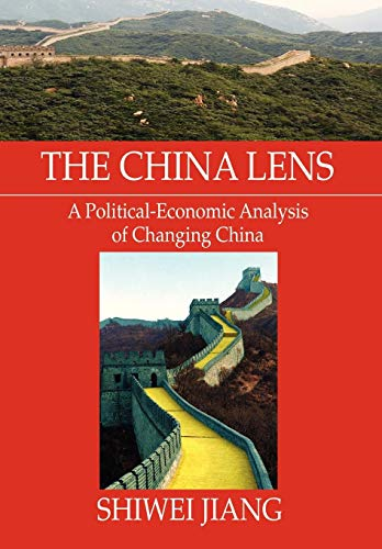 9781479782611: The China Lens A Political-Economic Analysis of Changing China