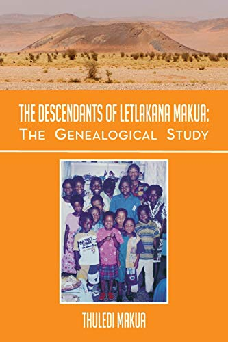 The Descendants of Letlakana Makua: The Genealogical Study: The Genealogical Study: Thuledi Makua
