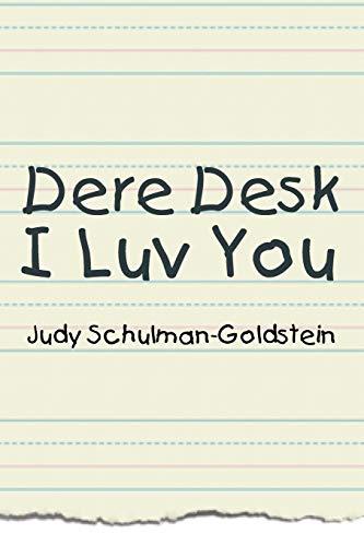 9781479782956: Dere Desk I Luv You