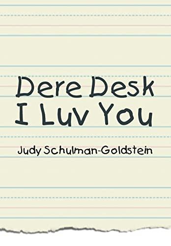 9781479782963: Dere Desk I Luv You