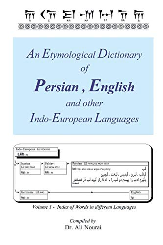 9781479785445: An Etymological Dictionary of Persian, English and other Indo-European Languages: Index of Words in Different Languages (Volume 1) (Multilingual Edition)