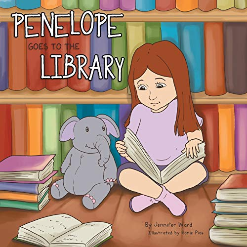Penelope Goes to the Library: Ward, Jennifer