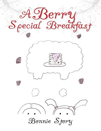 A Berry Special Breakfast: Bonnie Story