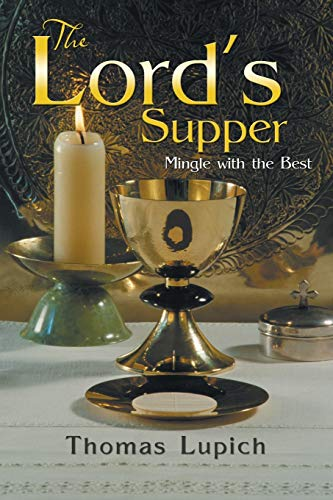 9781479789054: The Lord's Supper: Mingle with the Best