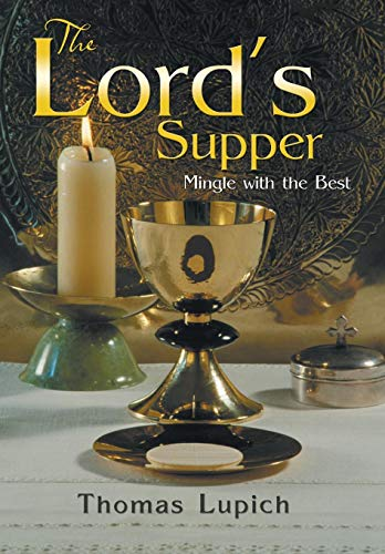 9781479789061: The Lord's Supper: Mingle with the Best