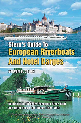 9781479789108: STERN'S GUIDE TO EUROPEAN RIVERBOATS AND HOTEL BARGES