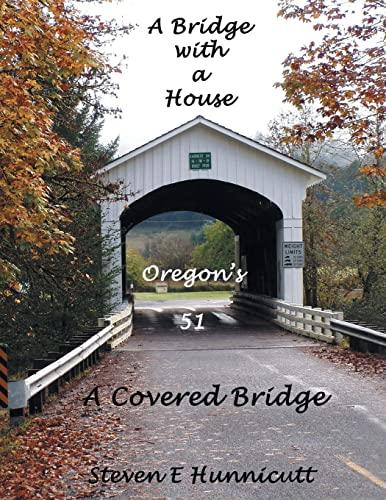 9781479791521: A Bridge with a House A Covered Bridge