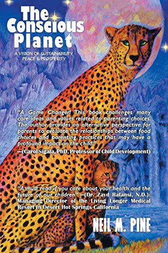 9781479793570: The Conscious Planet: A Vision of Sustainability, Peace & Prosperity