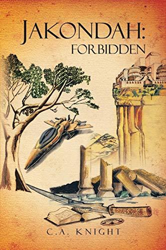 9781479794133: Jakondah: Forbidden