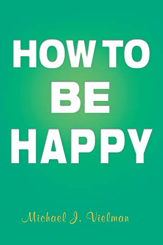 9781479794812: How To Be Happy
