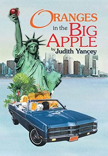 Oranges in the Big Apple: Judith Yancey