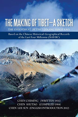 9781479796632: The Making of Tibet-A Sketch