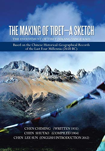 9781479796649: The Making of Tibet-A Sketch