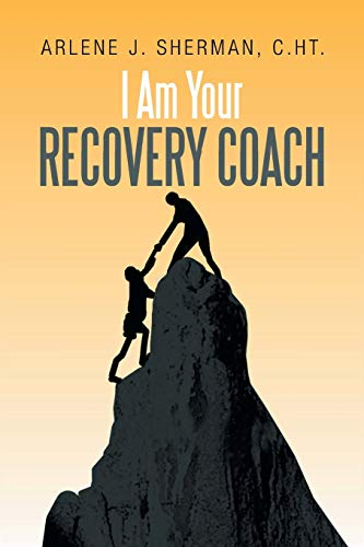9781479797264: I Am Your Recovery Coach