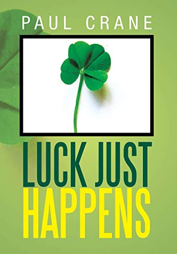 Luck Just Happens: Paul Crane