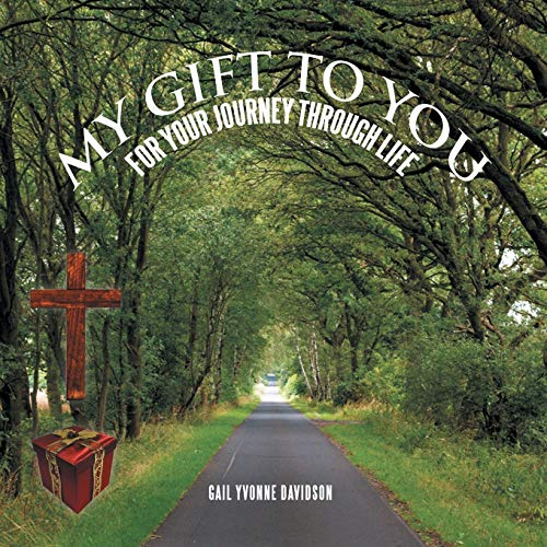 9781479798810: My Gift to You: For Your Journey Through Life
