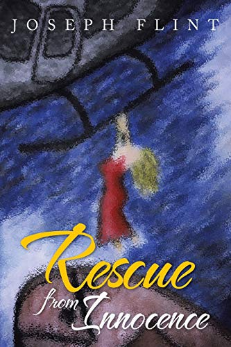 9781479799053: Rescue from Innocence