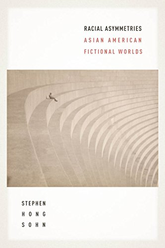 9781479800070: Racial Asymmetries: Asian American Fictional Worlds (American Literature Initiative)