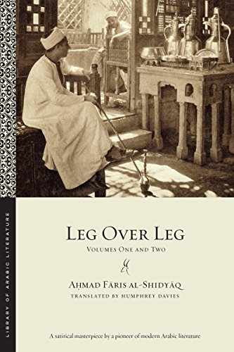 9781479800728: Leg over Leg: Volumes One and Two (Library of Arabic Literature)